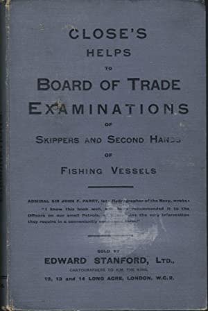 Close's Helps to Board of Trade Examinations of Shippers and Second Hands of Fishing Vessels