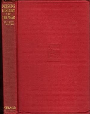 Nelson's History of the War, volume VIII (8): The Midsummer Campaigns, and the Battles on Warsaw ...