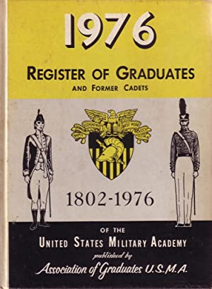 Register of Graduates and Former Cadets of the United States Military Academy, 1802-1976