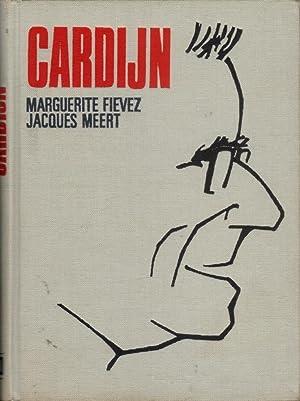 Cardijn (livre en français): FIEVEZ Marguerite et MEERT Jacques avec la collaboration de ...