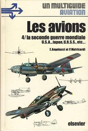 Les avions, Tome 4: La Seconde Guerre: ANGELUCCI E. et