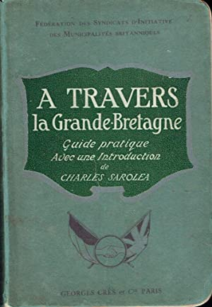 A travers la Grande-Bretagne (Guide pratique)