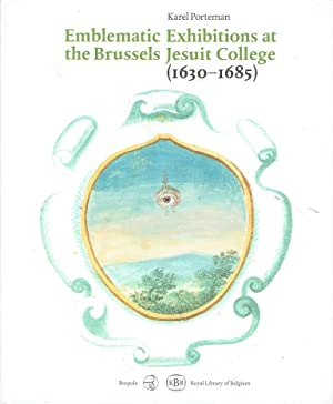Emblematic Exhibitions (affixiones) at the Brussels Jesuit College (1630-1685)