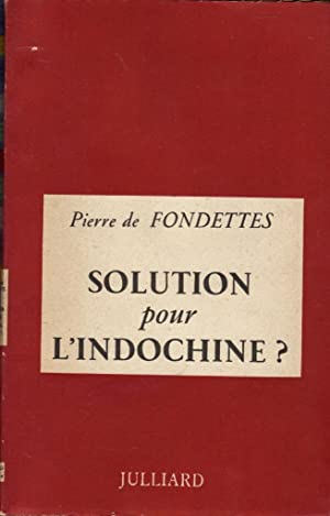 Solution pour l'Indochine ?