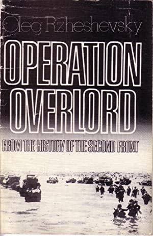 Operation Overlord from the History of the Second Front