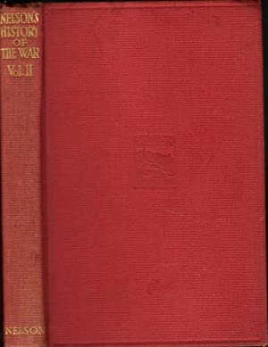 Nelson's History of the War, volume II (2): From the Battle of Mons to the German Retreat to the ...
