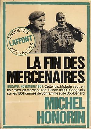 La fin des mercenaires (Bukavu, novembre 1967): HONORIN Michel