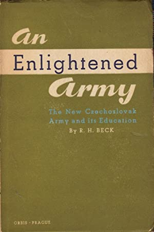 An Enlightened Army : The New Czechoslovak Army and its Education