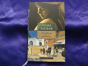 SOMBRA SULTANA: ASSIA DJEBAR
