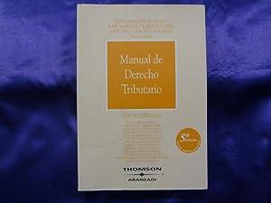 MANUAL DE DERECHO TRIBUTARIO. PARTE ESPECIAL: JUAN MARTIN QUERALT,