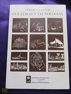 CULTURAS Y TECNOLOGIAS: FERENC Z. LANTOS