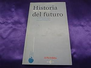 HISTORIA DEL FUTURO.LA PREVISION DEL MAÑANA DESDE LOS CALDEOS: PABLO FRANCESCUTTI