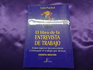 EL LIBRO DE LA ENTREVISTA DE TRABAJO: LUIS PUCHOL