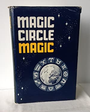 Magic Circle Magic; A Tribute to the: Will Dexter (Edited),