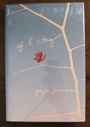 If I Stay: Forman, Gayle