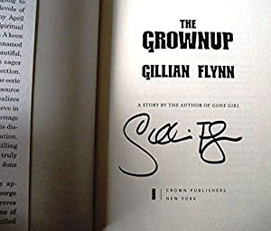 The Grownup: A Story by the Author: Gillian Flynn