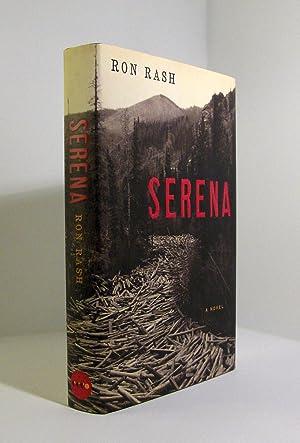 Serena: A Novel: Rash, Ron