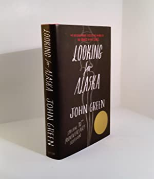 Looking for Alaska Special 10th Anniversary Edition: John Green