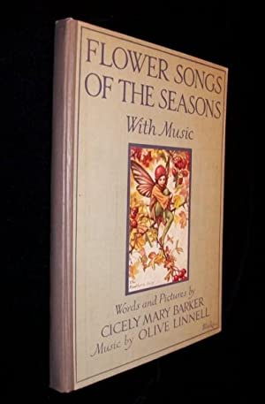 Flower Songs of the Seasons: Barker, CICELY M (music by Olive Linnell)