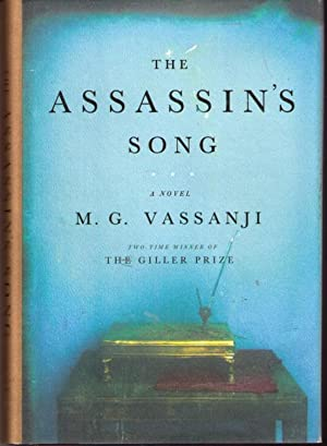The Assassin's Song: Vassanji, M. G.
