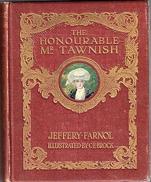 The Honourable Mr Tawnish: Farnol, Jeffery (ill C E Brock)