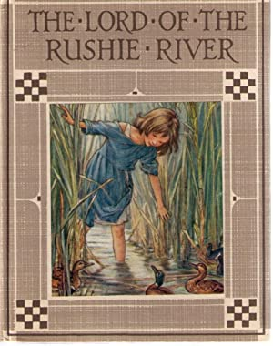 Lord of the Rushie River: BARKER, CICELY M