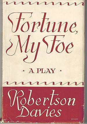 Fortune, My Foe: Davies, Robertson