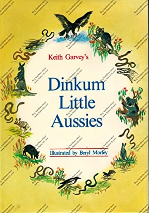 Keith Garvey's Dinkum Little Aussies: Garvey, Keith (ill