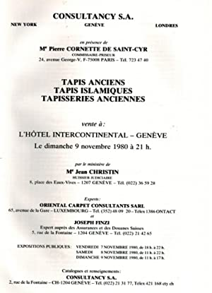 Tapis Anciens Tapisseries Anciennes vente a L'Hotel Intercontintal - Geneve 9 Novembre 1980: ...