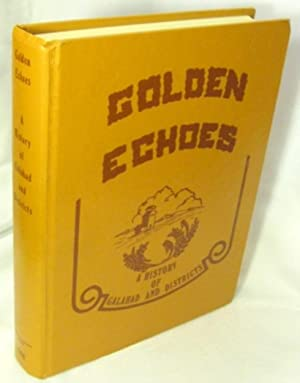 Golden Echoes : A History of Galahad and District [Alberta]: Garland Historical Society