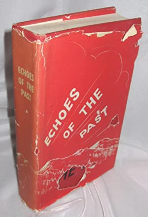 Echoes of the Past : A History of the Rural Municipality of Louise [Manitoba] and its People: ...