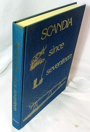 Scandia [Alberta] Since Seventeen: Scandia Historical Society