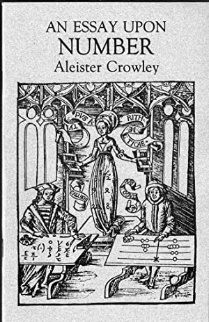 An Essay Upon Number: Crowley, Aleister