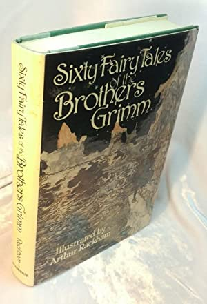 Sixty Fairy Tales of the Brothers Grimm: Brothers Grimm (ill