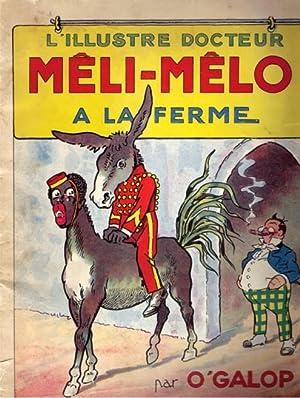 L'illustre Docteur Mêli-Mêlo a la Ferme: O'Galopp (pseud. Marius Rossilon)