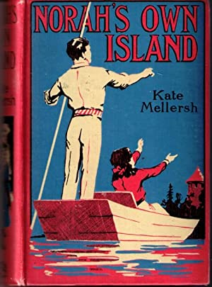 Norah's Own Island: Mellersh, Kate (ill W H Holloway)