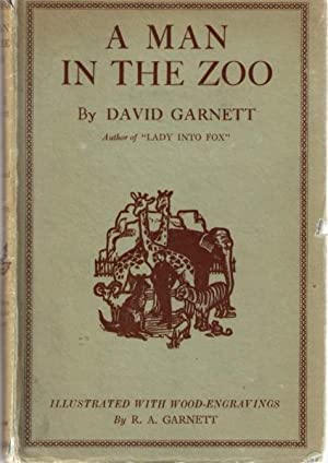A Man in the Zoo: Garnett, David