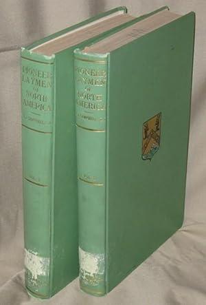 Pioneer Laymen of North America - 2 volumes: Campbell, Rev T J, SJ