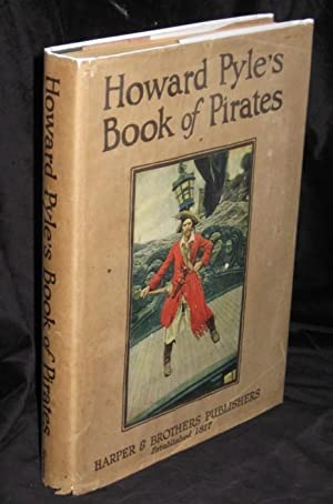 Howard Pyle's Book of Pirates: Johnson, Merle (Ill Howard Pyle)