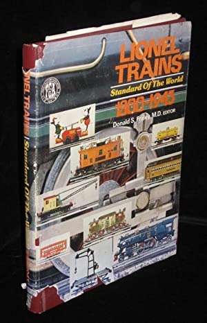Lionel Trains : Standard of the World: Fraley, Donald S