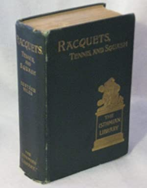 RACQUETS, TENNIS, AND SQUASH: Miles, Eustace