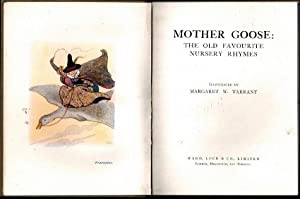 MOTHER GOOSE : The Old Favourite Nursery Rhymes: TRADITIONAL (ill Margaret Tarrant)