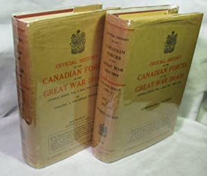 Official History of the Canadian Forces in the Great War 1914-19. General Series Volume 1 August ...