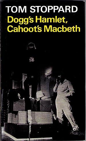 Dogg's Hamlet, Cahoot's MacBeth: Stoppard, Tom