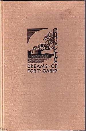 Dreams of Fort Garry: Watson, Robert (ill Walter J Philips)