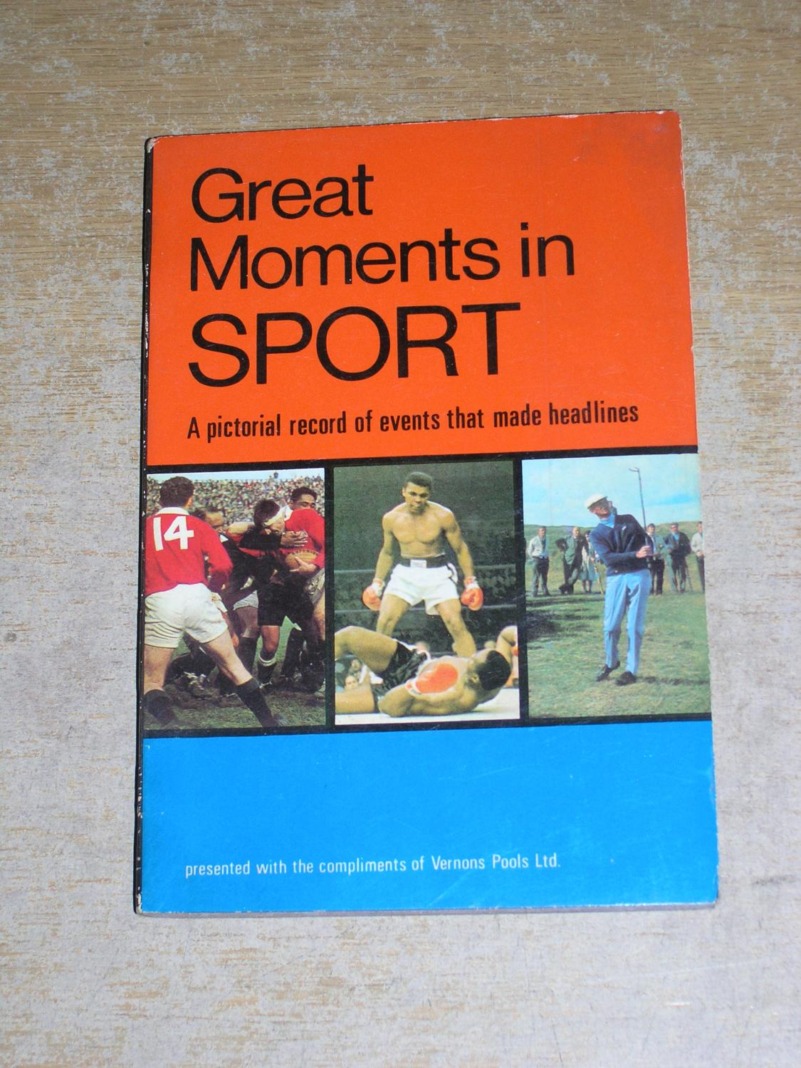 Great Moments In Sport: A Pictorial Record