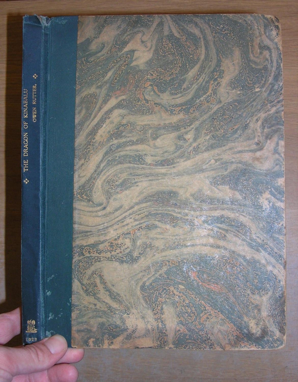 The Dragon Of Kinabalu Owen Rutter Good Hardcover