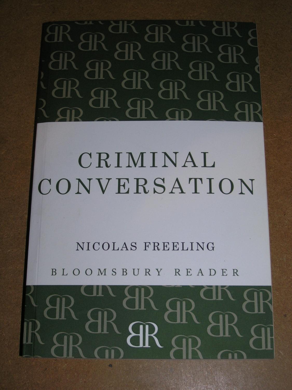Criminal Conversation (Bloomsbury Reader)
