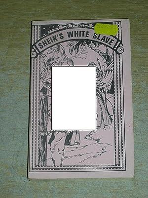 The Sheik's White Slave: Anonymous