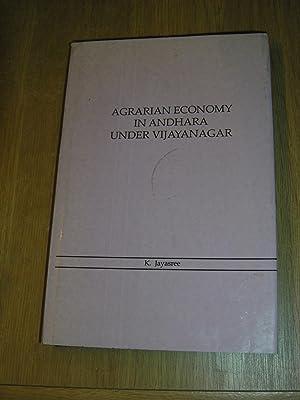 Agrarian Economy In Andhara Under: Vijayanagar K Jayasree